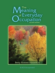 The Meaning of Everyday Occupation (2nd Ed.) Cover